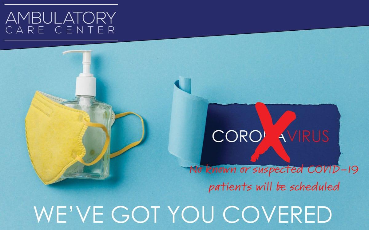 Ambulatory Care Center | COVID-19
